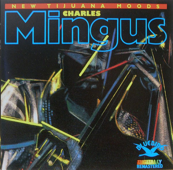 The Many Moods of Charles Mingus